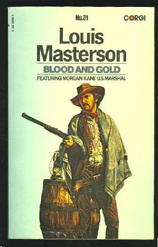 Blood and Gold: Masterson, Louis