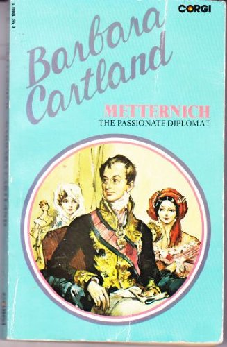 9780552100649: Metternich the Passionate Diplomat