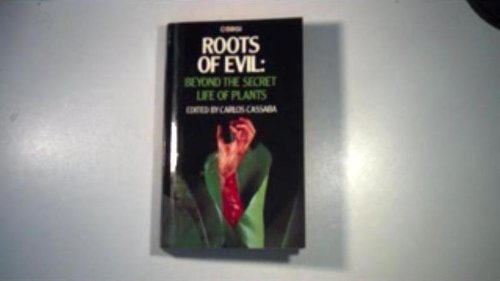 9780552100724: Roots of Evil: Beyond the Secret Life of Plants