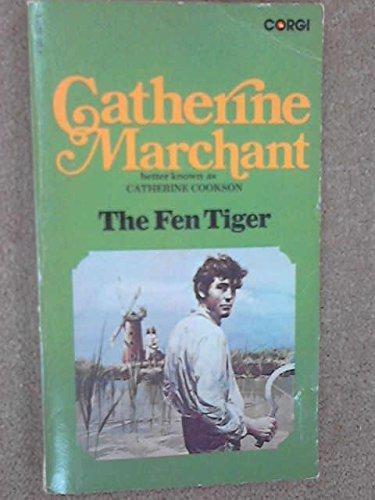 Fen Tiger: Catherine Marchant (Catherine
