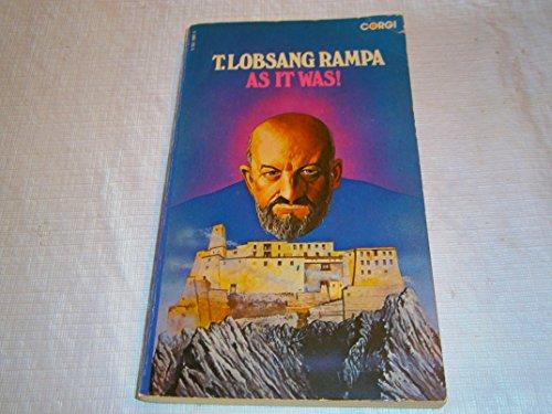 As It Was!: Rampa, T. Lobsang