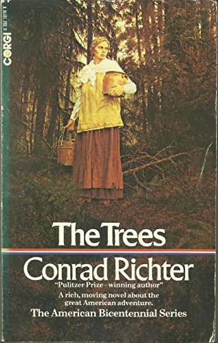 The Trees (American bicentennial series): Richter, Conrad