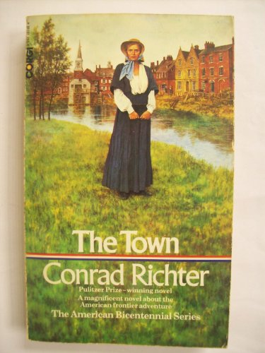 9780552101189: The Town (American bicentennial series)