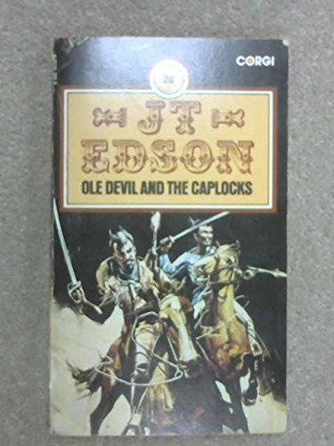 Ole Devil and the Caplocks: Edson, J.T.