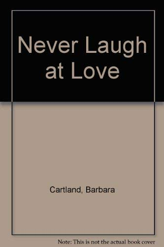 9780552101691: Never Laugh at Love