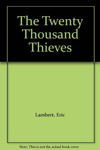 9780552101912: Twenty Thousand Thieves