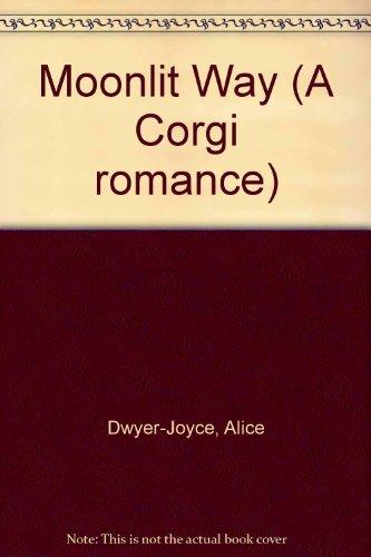 9780552102094: Moonlit Way (A Corgi romance)
