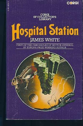 9780552102148: Hospital station (Corgi SF collector's library)
