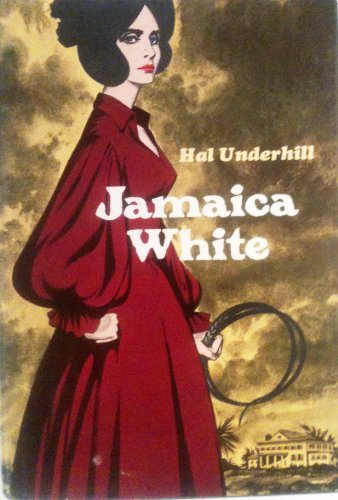 Jamaica White: Underhill, Harold A.