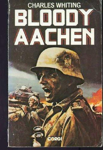 9780552102513: Bloody Aachen