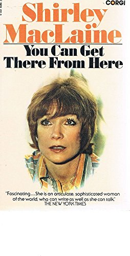 You Can't Get There From Here (0552102652) by Shirley MacLaine