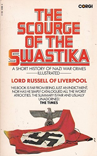 The Scourge of the Swastika: Russell, Edward