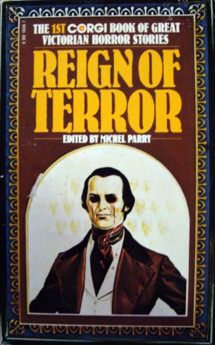 9780552103350: Reign of Terror : The 1st Corgi Book of Great Victorian Horror Stories