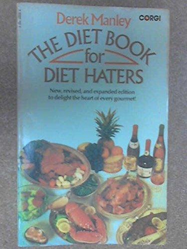 Diet Book for Diet Haters: Manley, Derek
