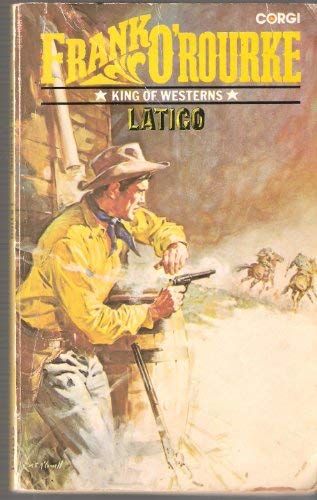 Latigo (0552104078) by Frank O'Rourke