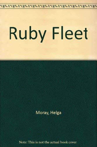 Ruby Fleet (0552104523) by Helga Moray