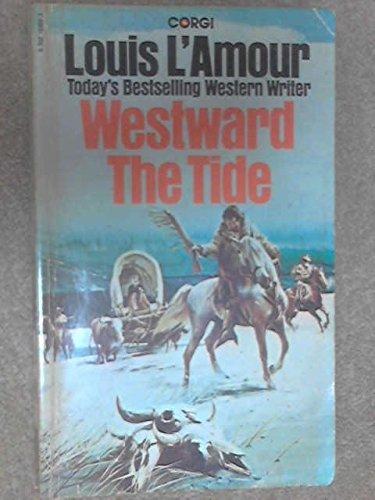 9780552104838: Westward The Tide