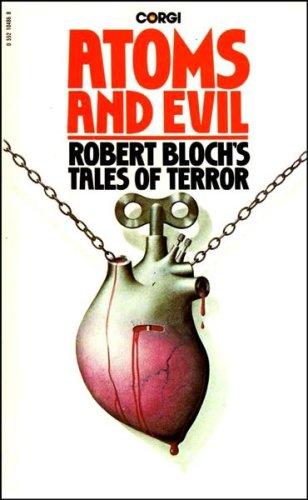 9780552104869: Atoms and Evil: Robert Bloch's Tales of Terror