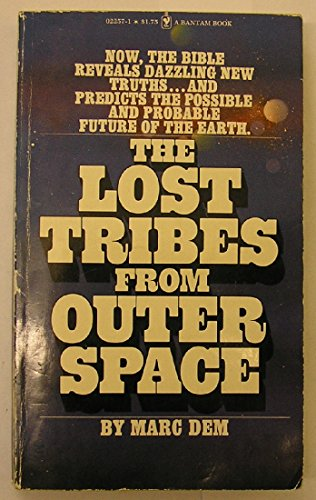 Lost Tribes of Outer Space: Dem , Marc