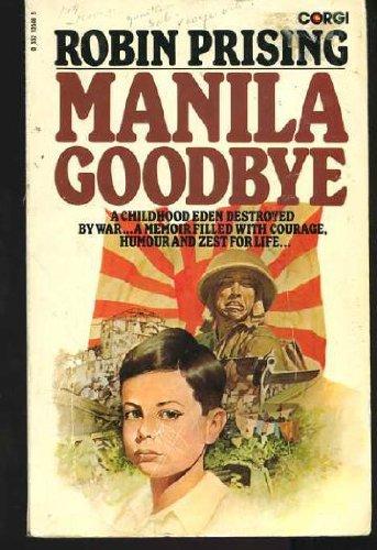 Manila Goodbye: Robin Prising