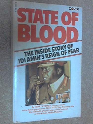 State Of Blood: The Inside Story Of: Kyemba, Henry