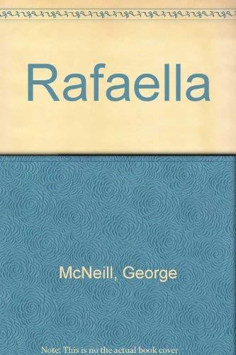 Rafaella (0552106526) by George McNeill