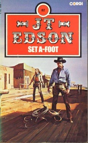 Set A-Foot (9780552106603) by J. T. Edson