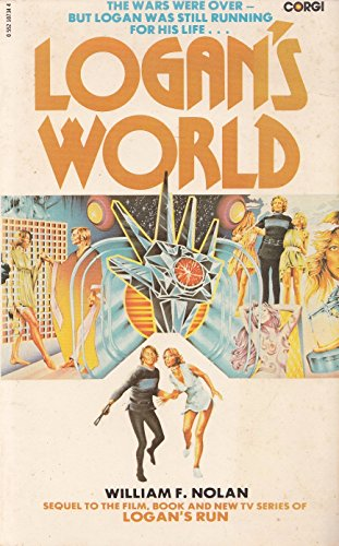 Logan's World: Nolan, William F.