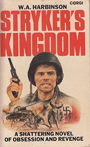 Stryker's Kingdom: Harbinson, W.A.