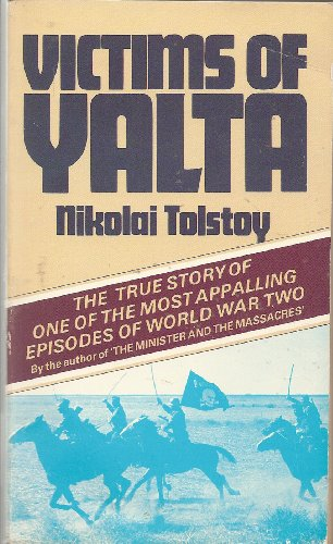 Victims of Yalta (0552110302) by Nikolai Tolstoy