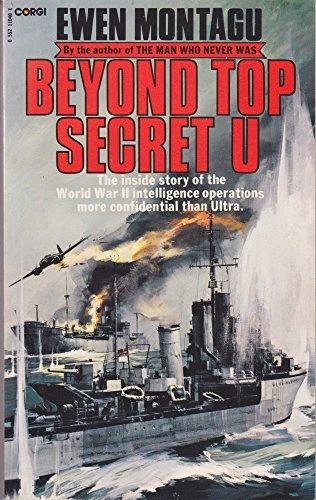 Beyond Top Secret U: Ewen Montagu