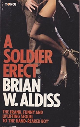 9780552111447: A soldier erect, or, Further adventures of the hand-reared boy