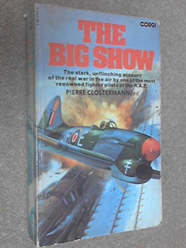 9780552112130: The Big Show: Some Experiences of a French Fighter Pilot in the R.A.F