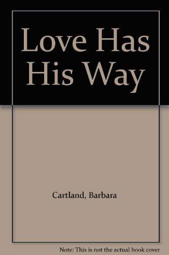 9780552112345: Love Has His Way