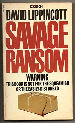 9780552112468: Savage Ransom