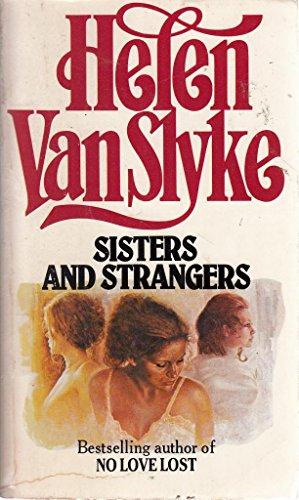 Sisters and Strangers: HELEN VAN SLYKE