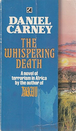 The Whispering Death: Carney, Daniel