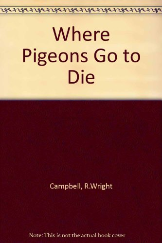 9780552114530: Where Pigeons Go to Die
