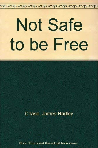 9780552114677: Not Safe to be Free