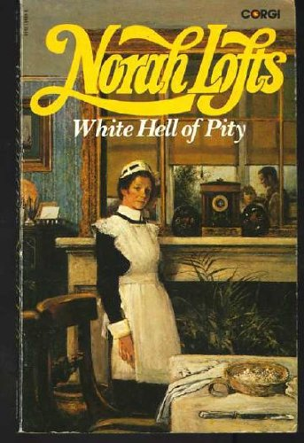 White hell of pity (9780552114899) by Norah Lofts