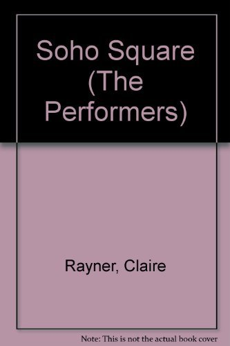 9780552115032: Soho Square (The Performers)
