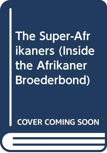 9780552115162: The Super-Afrikaners