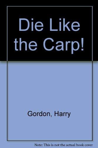 9780552116657: Die Like The Carp