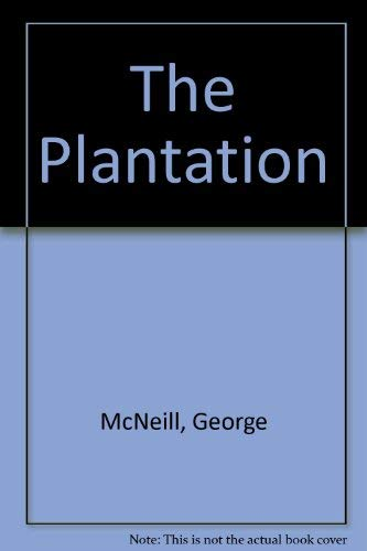 The Plantation (0552117293) by George McNeill