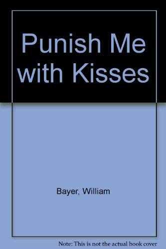 9780552117609: Punish Me with Kisses
