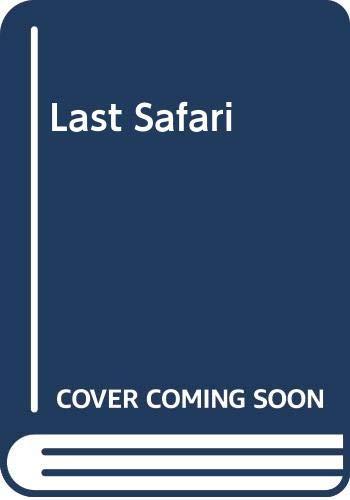 9780552118361: Last Safari
