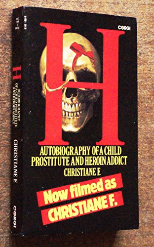 9780552118996: H - Autobiography of a child prostitute and heroin addict