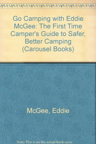9780552119535: Go Camping with Eddie McGee: The First Time Camper's Guide to Safer, Better Camping (Carousel Books)
