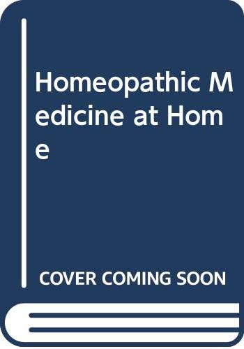 9780552119542: Homeopathic Medicine at Home