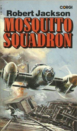 9780552119870: Mosquito Squadron: Yeoman in the Battle Over Germany